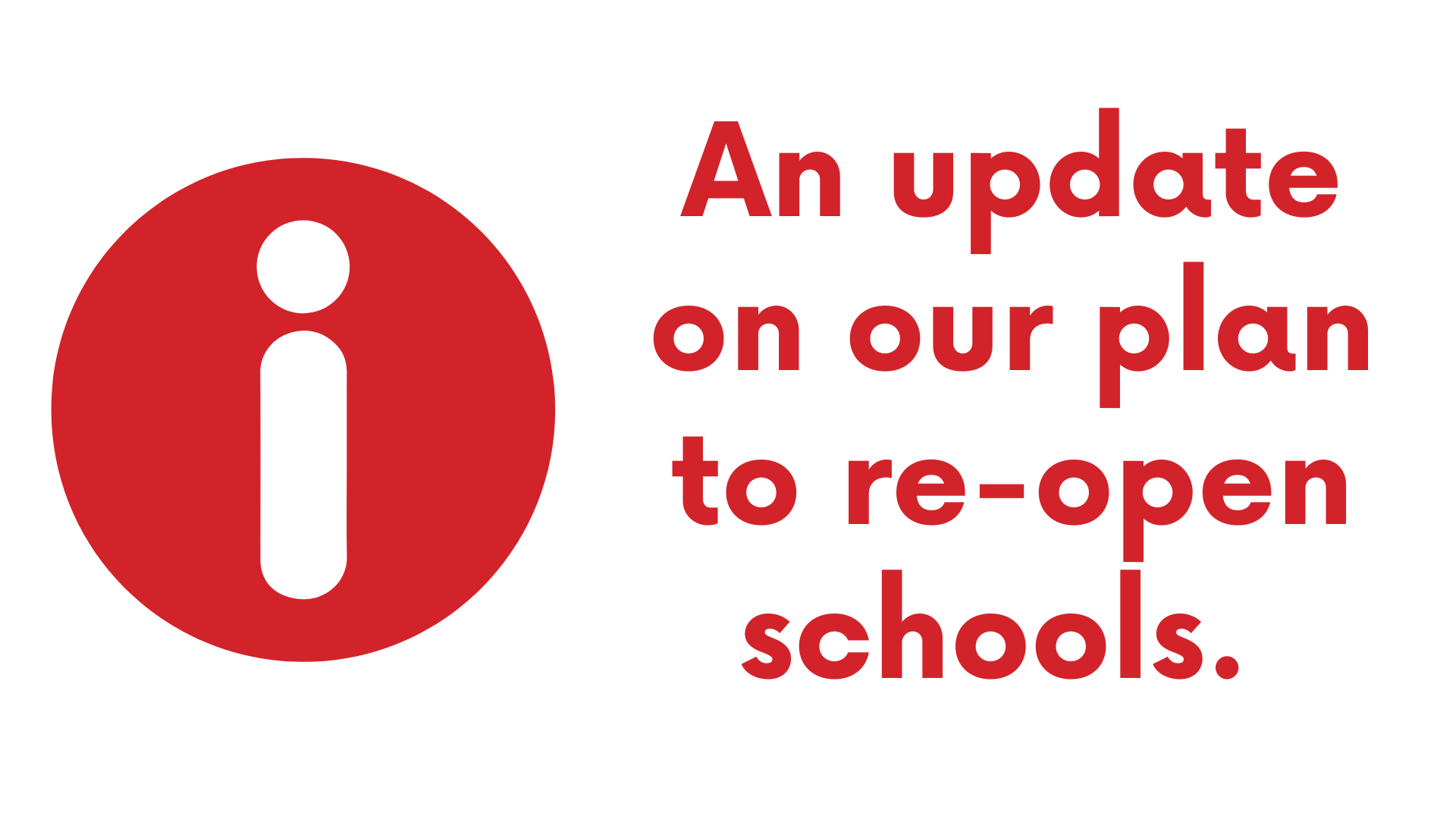 An update on our plan to re-open schools.png